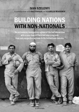BUILDING NATIONS - WITH NON-NATIONALS - Ebook - SZELÉNYI IVÁN