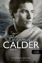 BECOMING CALDER - CALDER ÚTJA - FŰZÖTT - Ekönyv - SHERIDAN, MIA