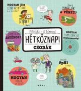 HÉTKÖZNAPI CSODÁK - Ekönyv - MÓRA KÖNYVKIADÓ