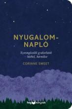 NYUGALOMNAPLÓ - SZORONGÁSOLDÓ GYAKORLATOK - BÁRHOL, BÁRMIKOR - Ekönyv - SWEET, CORINNE