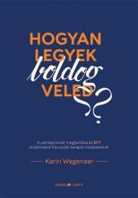HOGYAN LEGYEK BOLDOG VELED? - Ekönyv - WAGENAAR, KARIN