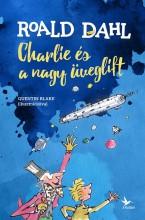 CHARLIE ÉS A NAGY ÜVEGLIFT - Ekönyv - DAHL, ROALD