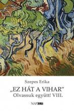 EZ HÁT A VIHAR - OLVASSUNK EGYÜTT VIII. - Ekönyv - SZEPES ERIKA