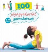 100 JÓGAGYAKORLAT GYEREKEKNEK - Ekönyv - VINAY, SHOBANA