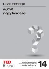 A JÖVŐ NAGY KÉRDÉSEI - TED BOOKS 14. - Ebook - ROTHKOPF, DAVID