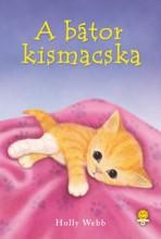 A BÁTOR KISMACSKA - FŰZÖTT - Ekönyv - WEBB, HOLLY