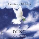 A BÉKE AJÁNDÉKA - IDÉZETEK A BIBLIÁBÓL - Ekönyv - KORDA KÖNYVKERESKEDÉS
