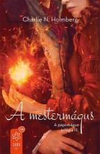A MESTERMÁGUS - Ekönyv - HOLMBERG, CHARLIE N.