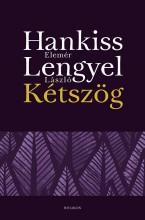 KÉTSZÖG - ÜKH 2015 - Ekönyv - HANKISS ELEMÉR - LENGYEL LÁSZLÓ