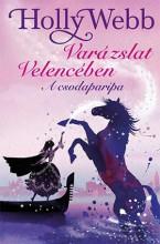 VARÁZSLAT VELENCÉBEN - A CSODAPARIPA - Ekönyv - WEBB, HOLLY