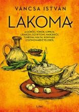 LAKOMA - ELSŐ RÉSZ - Ekönyv - VÁNCSA ISTVÁN