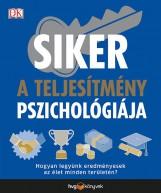 SIKER - A TELJESÍTMÉNY PSZICHOLÓGIÁJA - Ekönyv - HVG KÖNYVEK