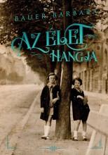AZ ÉLET HANGJA - Ekönyv - BAUER BARBARA