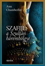 SZAFIJE, A SZULTÁN HÁREMHÖLGYE - Ekönyv - CHAMBERLIN, ANN