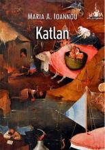 KATLAN - Ekönyv - IOANNOU, MARIA A.