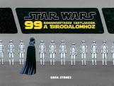 STAR WARS - 99 ROHAMOSZTAGOS CSATLAKOZIK A BIRODALOMHOZ - Ekönyv - KOLIBRI / STAR WARS