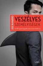 VESZÉLYES SZEMÉLYISÉGEK - Ekönyv - NAVARRO, JOE