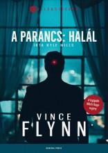 A parancs: halál - Ekönyv - Vince Flynn - Kyle Mills