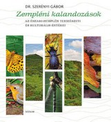 ZEMPLÉNI KALANDOZÁSOK - AZ ÉSZAKI-ZEMPLÉN TERMÉSZETI ÉS KULTURÁLIS ÉRTÉKEI - Ekönyv - DR. SZERÉNYI GÁBOR