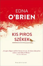 Kis piros székek - Ekönyv - Edna O'Brien