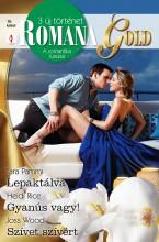 Romana Gold 16. kötet - Ekönyv - Tara  Pammi, Heidi Rice, Joss Wood
