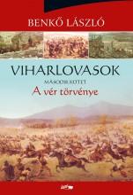 A VÉR TÖRVÉNYE - VIHARLOVASOK MÁSODIK KÖTET - Ekönyv - BENKŐ LÁSZLÓ