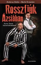 ROSSZFIÚK ÁZSIÁBAN - Ekönyv - AMBRUS ATTILA, BERKI KRISZTIÁN, KARIZS T