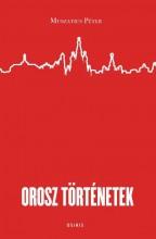OROSZ TÖRTÉNETEK - Ekönyv - MUSZATICS PÉTER