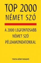 TOP 2000 NÉMET SZÓ - Ekönyv - KALMÁR ÉVA JÚLIA