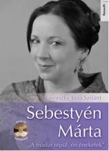 SEBESTYÉN MÁRTA - CD MELLÉKLETTEL - Ekönyv - JÁVORSZKY BÉLA SZILÁRD