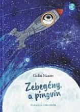 ZEBEGÉNY, A PINGVIN - Ekönyv - NAUM, GELLU