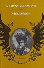 A RAJONGÓK - Ekönyv - KEMÉNY ZSIGMOND