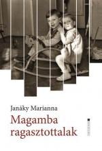 MAGAMBA RAGASZTOTTALAK - Ekönyv - JANÁKY MARIANNA