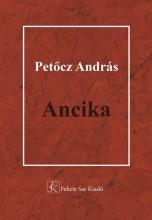 ANCIKA - Ekönyv - PETŐCZ ANDRÁS