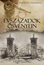 ÉVSZÁZADOK ÖSVÉNYEIN - NOVELLÁK - Ekönyv - TÖRTÉNELMIREGÉNY-ÍRÓK TÁRSASÁGA