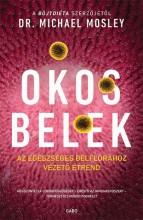 OKOS BELEK - Ekönyv - MOSLEY, MICHAEL DR.