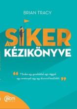 A SIKER KÉZIKÖNYVE (ÚJ BORÍTÓ, 2018) - Ekönyv - TRACY, BRIAN