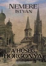 A HŰSÉG HORGONYA - ÚJPEST REGÉNYE - Ekönyv - NEMERE ISTVÁN