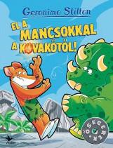 EL A MANCSOKKAL A KOVAKŐTŐL! - Ekönyv - STILTON, GERONIMO