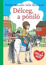 DÉLCEG, A PÓNILÓ - Ekönyv - NIEMELÄ, RETTA-SAVOLAINEN, SALLA