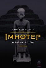 IMHOTEP - AZ ÖRÖKLÉT ÉPÍTÉSZE - Ebook - JACQ, CHRISTIAN