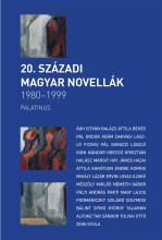 20. SZÁZADI MAGYAR NOVELLÁK 1980-2000 - Ekönyv - PALATINUS KIADÓ