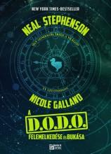 A D.O.D.O. FELEMELKEDÉSE ÉS BUKÁSA - Ekönyv - STEPHENSON, NEAL - GALLAND, NICOLE
