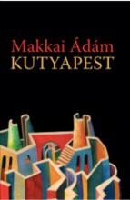 KUTYAPEST - Ekönyv - MAKKAI ÁDÁM