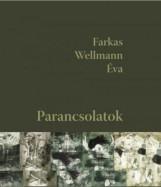 PARANCSOLATOK - Ekönyv - FARKAS WELLMANN ÉVA