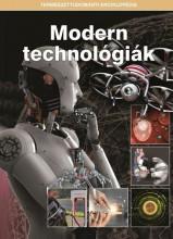 MODERN TECHNOLÓGIÁK - TERMÉSZETTUDOMÁNYI ENCIKLOPÉDIA - Ekönyv - KOSSUTH KIADÓ ZRT.