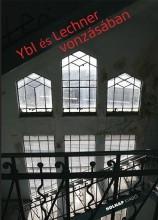 YBL ÉS LECHNER VONZÁSÁBAN - Ekönyv - HOLNAP KIADÓ