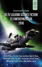 AZ ÉV LEGJOBB SCIENCE FICTION ÉS FANTASYNOVELLÁI 2018 - Ekönyv - GABO KIADÓ