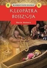 KLEOPÁTRA BOSSZÚJA - MINDENTUDÓK KLUBJA 8. - Ekönyv - MANERU, MARIA