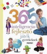 365 INTELLIGENCIAFEJLESZTŐ JÁTÉK GYEREKEKNEK - Ebook - NAPRAFORGÓ KÖNYVKIADÓ